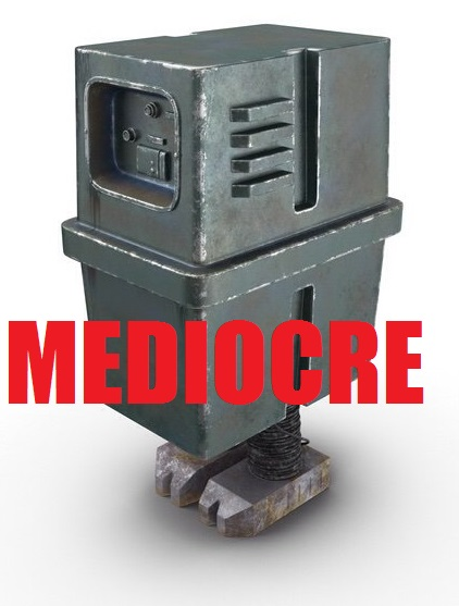 Name:  MEDIOCRE.jpg Views: 152 Size:  54.2 KB