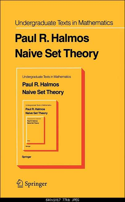 Click image for larger version.  Name:naive-set-theory-cover.jpg Views:36 Size:77.3 KB ID:27318